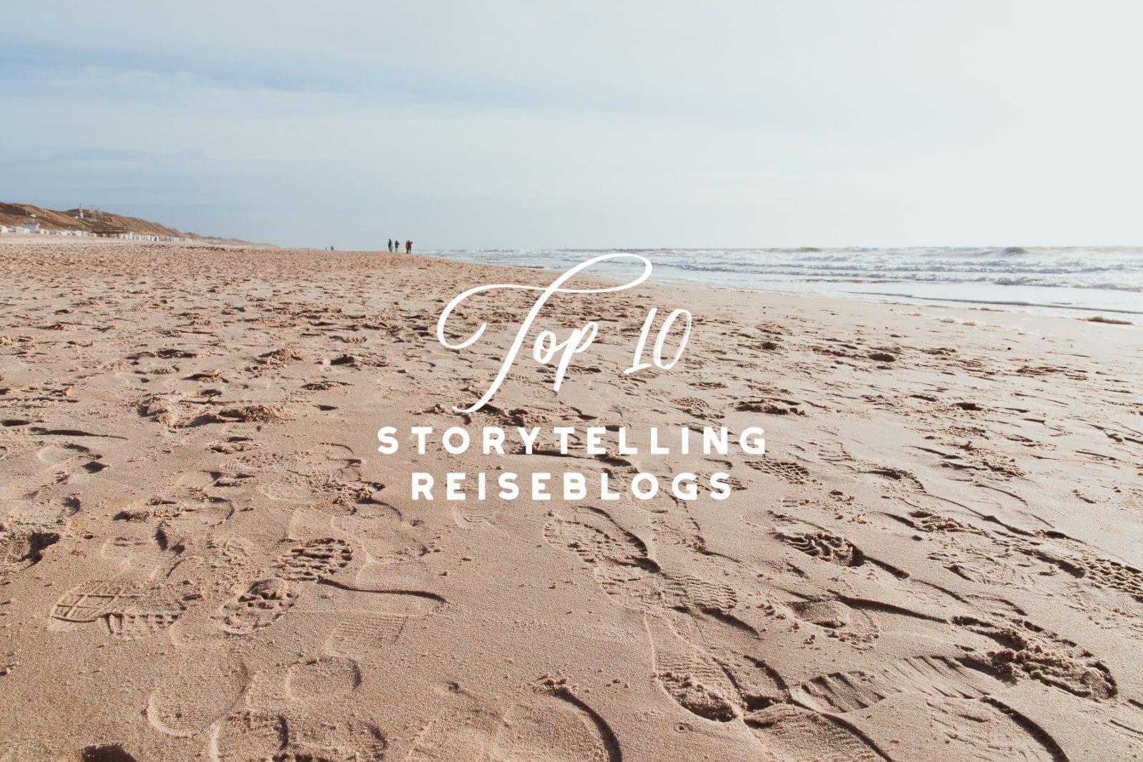 Top  Storytelling Reiseblogs