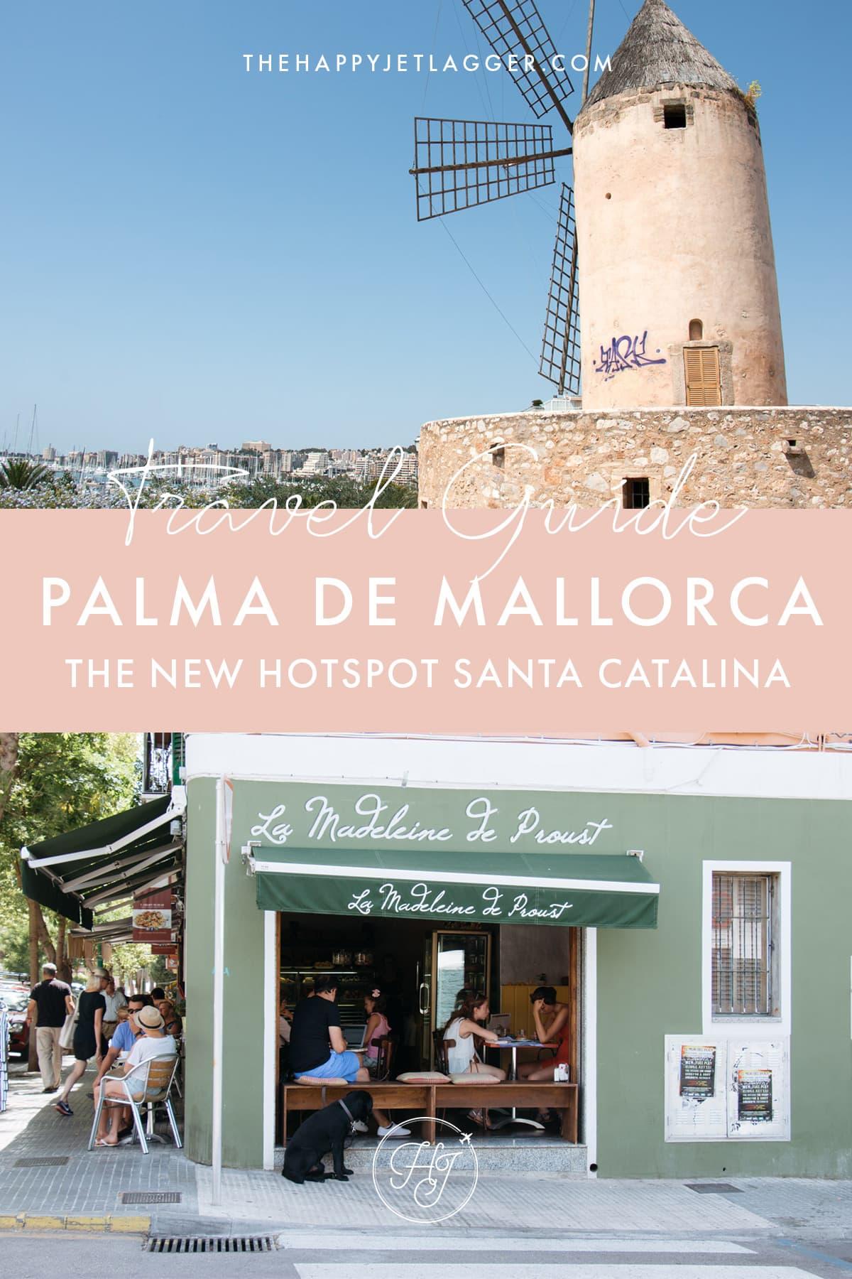 Santa Catalina Palma Travel Guide